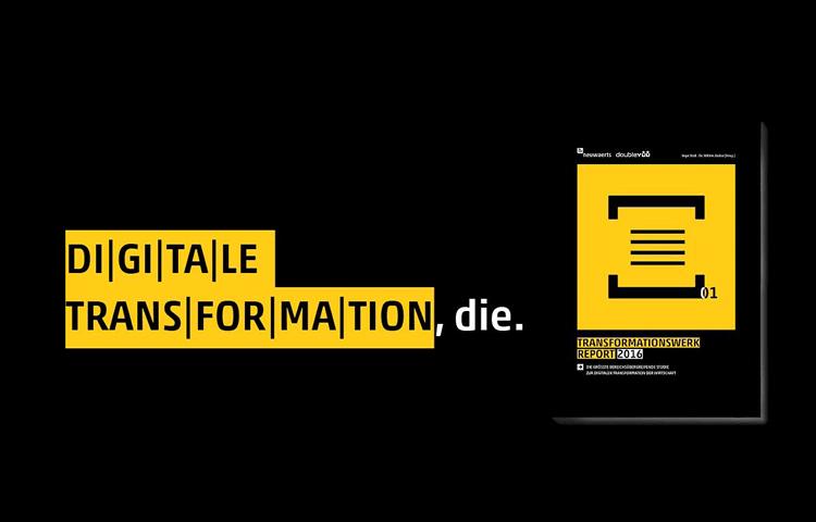 Digitale Transformation - Bericht 2016 von neuwärts